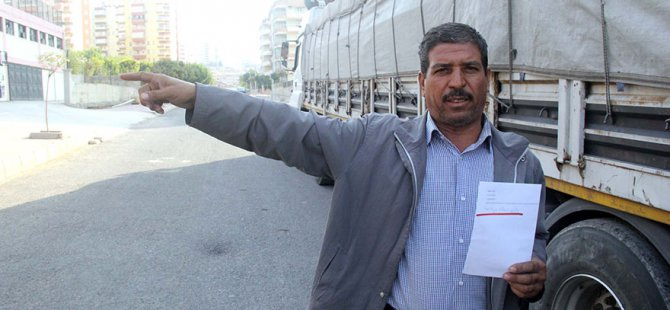 Nakliyeci, taşıma parası istenildiği için polise başvurdu