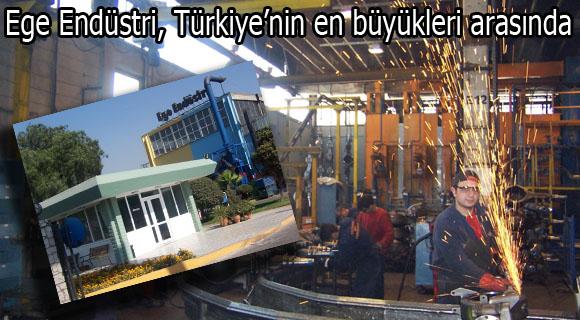 Ege Endüstri, Türkiye'nin en büyükleri arasında
