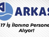 Arkas Holding, 17 farklı iş ilanıyla personel arıyor